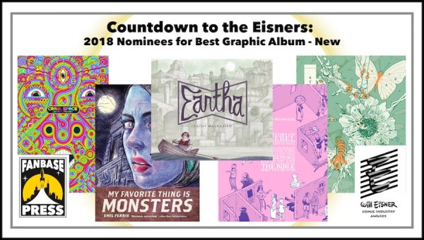 Countdown to the Eisners: 2018 Nominees for Best Graphic Album—New