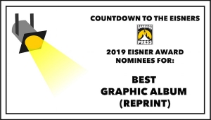 Countdown to the Eisners: 2019 Nominees for Best Graphic Album - Reprint
