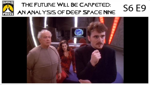 The Future Will Be Carpeted: An Analysis of 'Deep Space Nine (S6E9)'