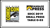 Join Fanbase Press for Comics, Programming, Coverage, and More at San Diego Comic-Con 2019