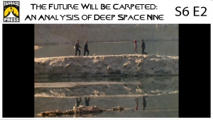 The Future Will Be Carpeted: An Analysis of 'Deep Space Nine (S6E2)'