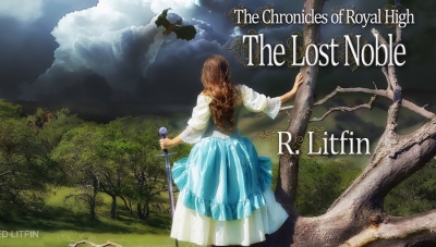 'The Chronicles of Royal High: The Lost Noble' - Book Review