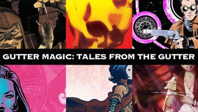 #CrowdfundingFridays: 'Gutter Magic: Tales from the Gutter,' 'Angelica Reigns #1,' and 'Knight #2'