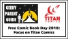 Geeky Parent Guide: Free Comic Book Day 2018 and Titan Comics