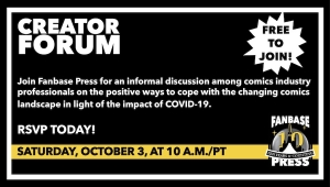 Join Fanbase Press for the 'Creator Forum: Group Discussion' on October 3 to Discuss Positive Ways to Navigate the Changing Comics Landscape