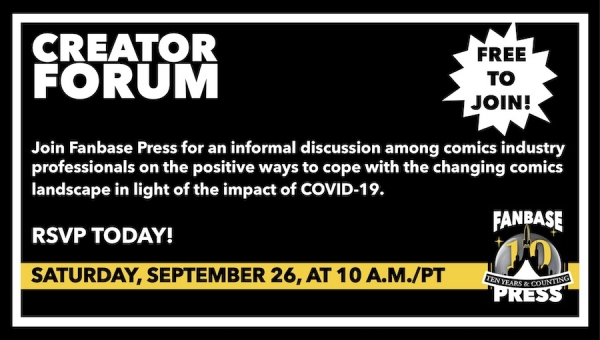Join Fanbase Press for the 'Creator Forum: Group Discussion' on September 26 to Discuss Positive Ways to Navigate the Changing Comics Landscape