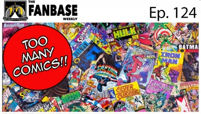 The Fanbase Weekly: Episode #124