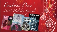 Celebrate the Season with Fanbase Press' 2018 Holiday Specials!