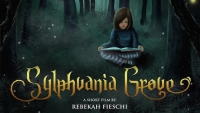 'Sylphvania Grove:' Advance Movie Review