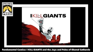 Fundamental Comics: 'I Kill Giants' and the Joys and Pains of Shared Catharsis