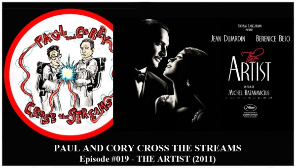 Paul and Corey Cross the Streams: Season 1, Episode 19 [The '10s - 'The Artist' (2011)]