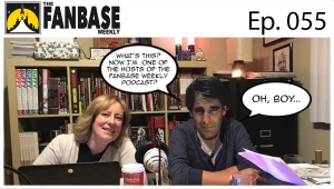 The Fanbase Weekly: Episode #055