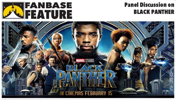 Fanbase Feature: Panel Discussion on 'Black Panther'