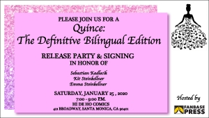 You Are Cordially Invited to Fanbase Press' 'Quince: The Definitive Bilingual Edition' Release Party and Signing at Hi De Ho Comics