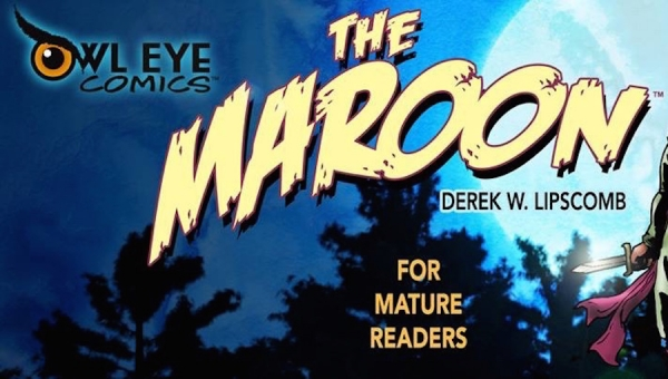 Fanbase Press Interviews Derek Lipscomb on His Comic Book Series, 'The Maroon'