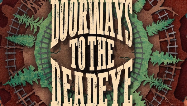 Fanbase Press Interviews Eric J. Guignard on the Novel, 'Doorways to the Deadeye'