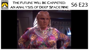 The Future Will Be Carpeted: An Analysis of 'Deep Space Nine (S6E23)'