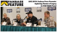Fanbase Feature: Long Beach Comic Expo 2018 - 'Fanbase Press Presents: Exploring Themes of Legacy in Star Wars' Panel Audio