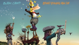 'Bloom County: Brand Spanking New Day' - Trade Paperback Review