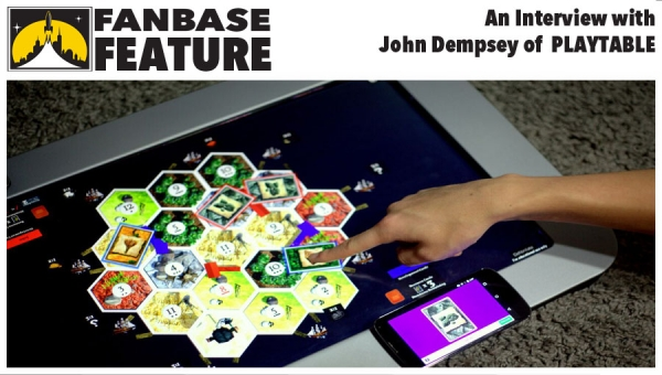 Fanbase Feature: An Interview with PlayTable's John Dempsey about the Board Game Console of the Future