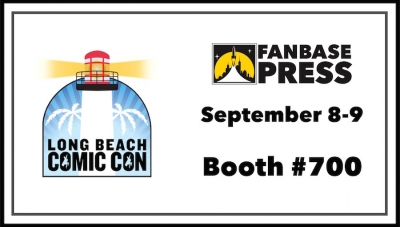 Join Fanbase Press & Southern California's Indie Creators for Long Beach Comic Con 2018 - Plus, Panels Announced!