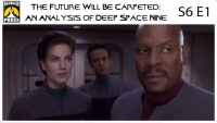The Future Will Be Carpeted: An Analysis of 'Deep Space Nine (S6E1)'