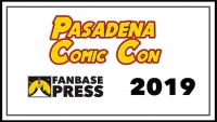 Join Fanbase Press & Southern California's Indie Creators for Pasadena Comic Con 2019