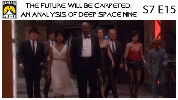 The Future Will Be Carpeted: An Analysis of 'Deep Space Nine (S7E15)'