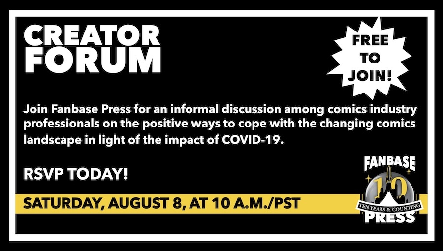 Join Fanbase Press for the 'Creator Forum: Group Discussion' on August 8th to Discuss Positive Ways to Navigate the Changing Comics Landscape