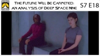 The Future Will Be Carpeted: An Analysis of 'Deep Space Nine (S7E18)'