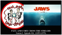 Paul and Corey Cross the Streams: Season 2, Episode 16 [At the Beach! - 'Jaws' (1975)]