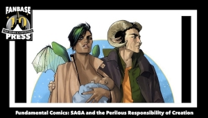 Fundamental Comics: 'Saga' and the Perilous Responsibility of Creation