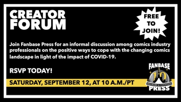 Join Fanbase Press for the 'Creator Forum: Group Discussion' on September 12 to Discuss Positive Ways to Navigate the Changing Comics Landscape
