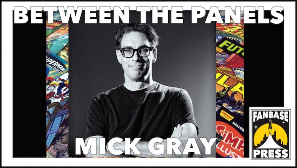 Between the Panels: Inker Mick Gray on Cutting up Silver Age Comics, Being an Artistic Chameleon, and His Constant Need for Music