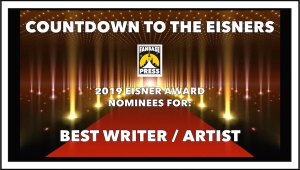 Countdown to the Eisners: 2019 Nominees for Best Writer/Artist