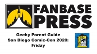 Your Geeky Parent Guide to San Diego Comic-Con (Comic-Con@Home) 2020: Friday