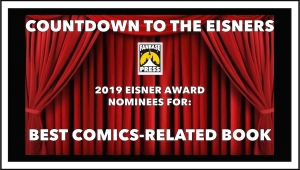 Countdown to the Eisners: 2019 Nominees for Best Comics-Related Book