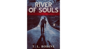 Fanbase Press Interviews T.L. Bodine on the Novel, 'River of Souls'