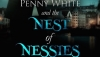 'Penny White and the Nest of Nessies:' Book Review