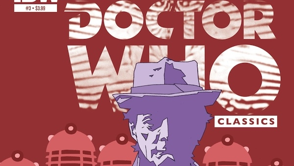 'Doctor Who Classics #3: Nemesis of the Daleks' - Advance Comic Book Review