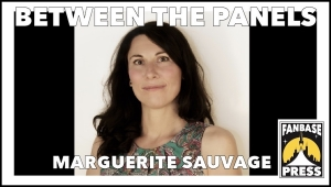 Between the Panels: Artist Marguerite Sauvage on Career Rebellion, Bill Sienkiewicz, and Being Discovered via Twitter