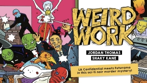 #CrowdfundingFridays: 'Weird Work #1,' 'Haunting #1-3,' and 'Manos: The Debbie Chronicles'