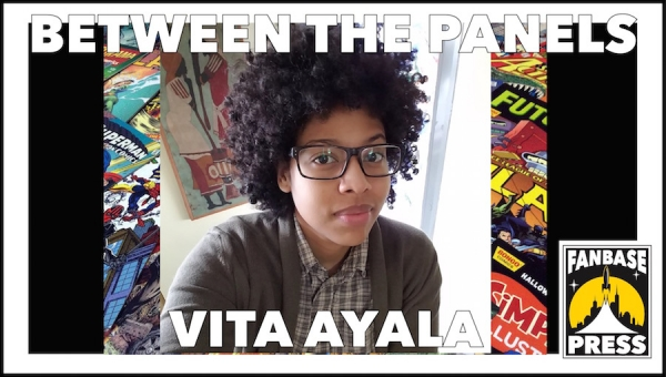 Between the Panels: Writer Vita Ayala on Their Comics Education, a Flattering Threat from Warren Ellis, and Being Kind Instead of Being Nice