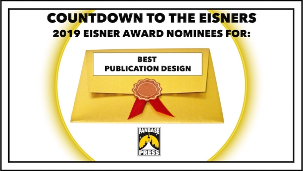 Countdown to the Eisners: 2019 Nominees for Best Publication Design