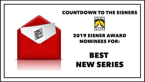 Countdown to the Eisners: 2019 Nominees for Best New Series