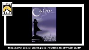 Fundamental Comics: G. Willow Wilson Creates Modern Muslim Identity with 'Cairo'