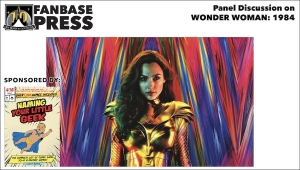 Fanbase Feature: Panel Discussion on 'Wonder Woman: 1984' (2020)