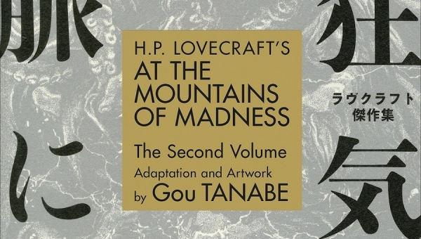 'H. P. Lovecraft's At the Mountains of Madness: Volume 2' - Advance Trade Paperback Review