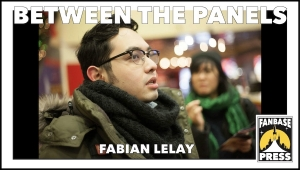 Between the Panels: Artist Fabian Lelay on Finding Inspiration in Anime, Going from Fashion to Comics, and Crafting Narratives with Friends
