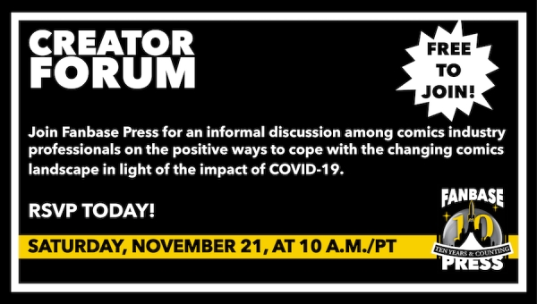 Join Fanbase Press for the 'Creator Forum: Group Discussion' on November 21 to Discuss Positive Ways to Navigate the Changing Comics Landscape